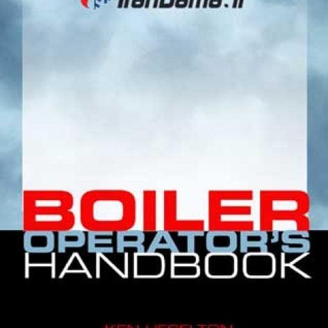 نسخه اصلی کتاب راهنمای اپراتورهای دیگ بخار Boiler operators handbook